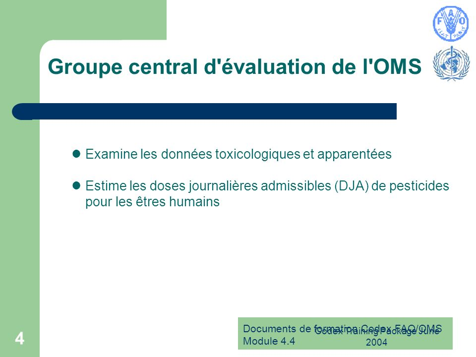 Groupe central d évaluation de l OMS