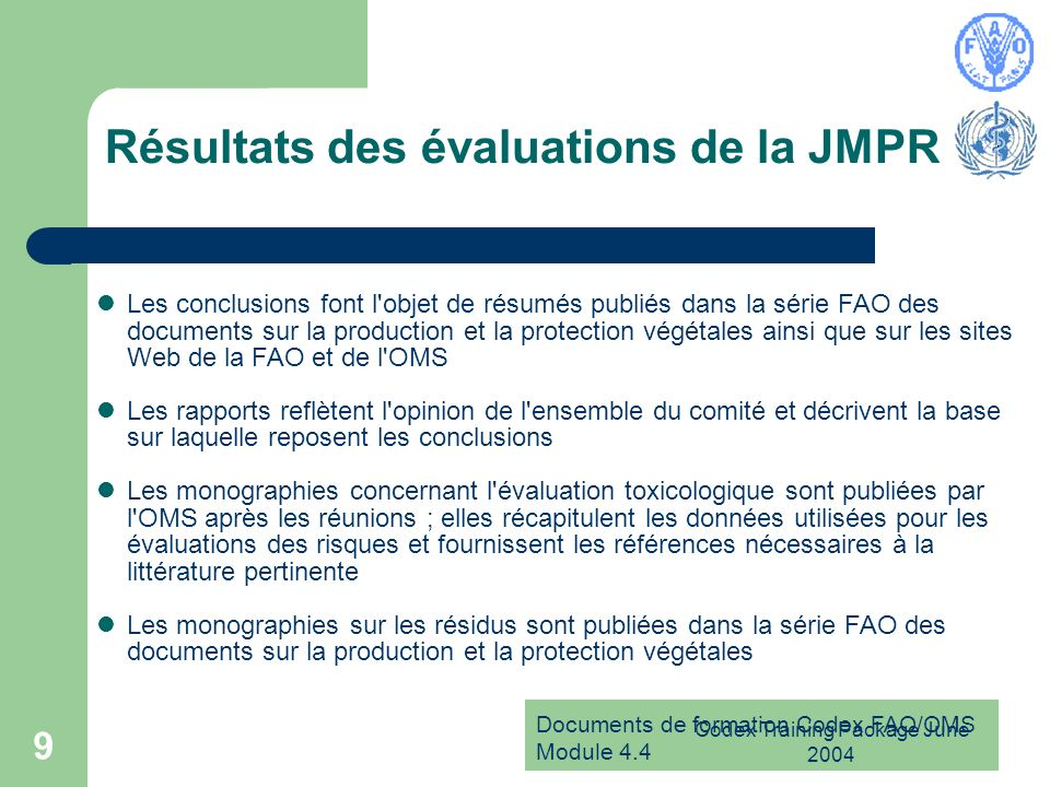 Résultats des évaluations de la JMPR