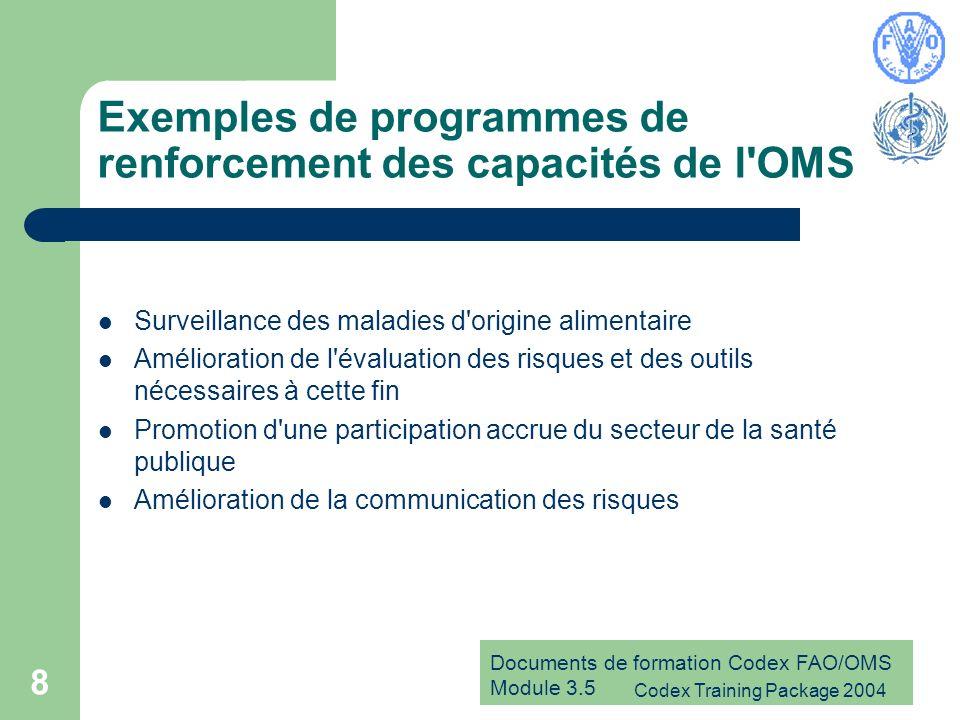 Exemples de programmes de renforcement des capacités de l OMS
