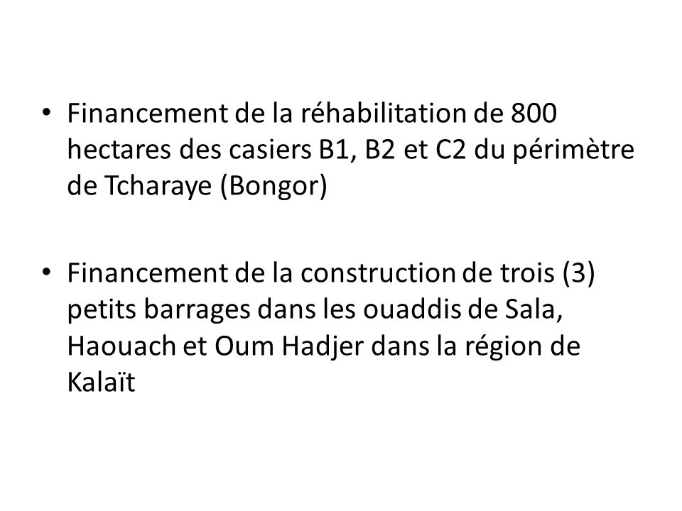 Financement de la réhabilitation de 800 hectares des casiers B1, B2 et C2 du périmètre de Tcharaye (Bongor)