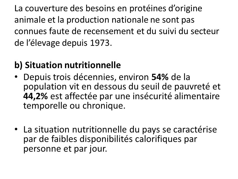 b) Situation nutritionnelle