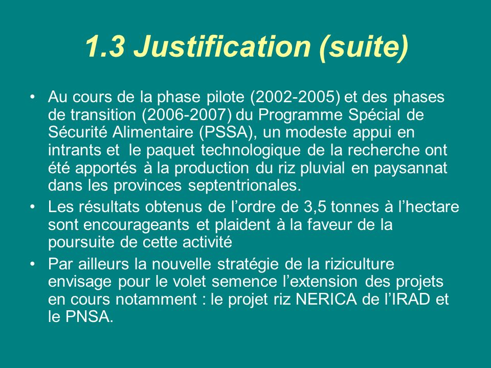 1.3 Justification (suite)