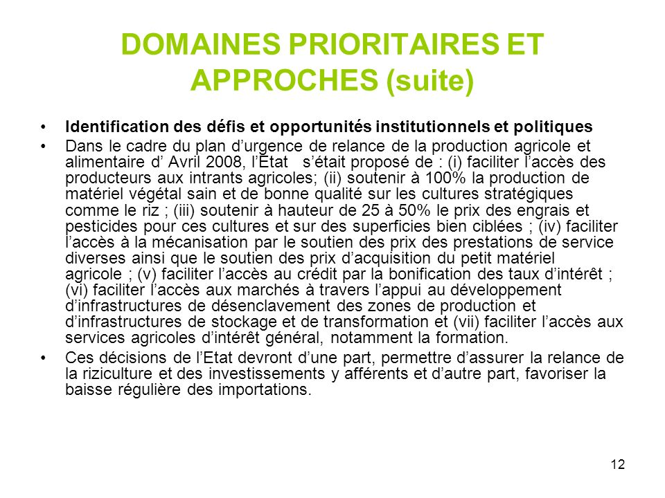 DOMAINES PRIORITAIRES ET APPROCHES (suite)