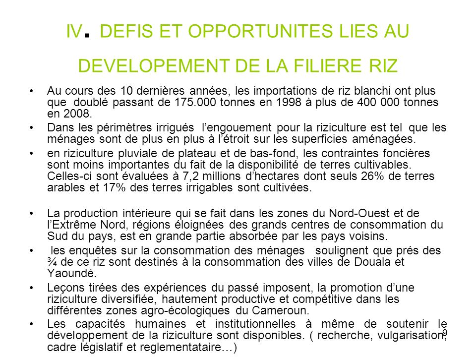 IV. DEFIS ET OPPORTUNITES LIES AU DEVELOPEMENT DE LA FILIERE RIZ