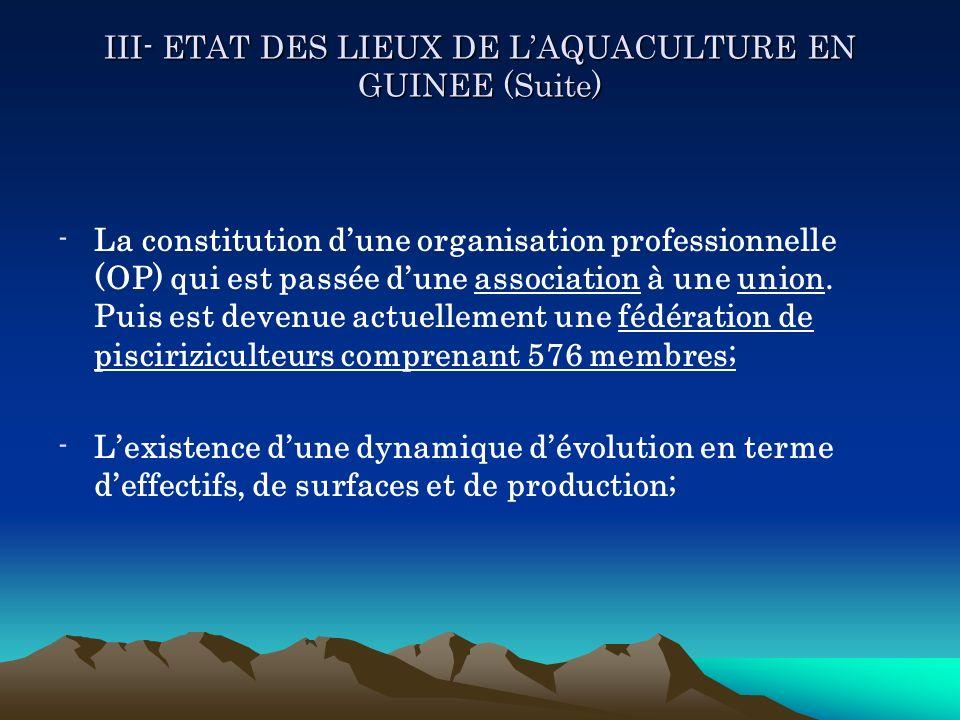 III- ETAT DES LIEUX DE L'AQUACULTURE EN GUINEE (Suite)