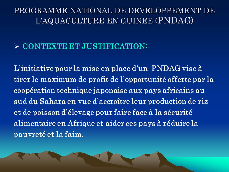 PROGRAMME NATIONAL DE DEVELOPPEMENT DE L'AQUACULTURE EN GUINEE (PNDAG)