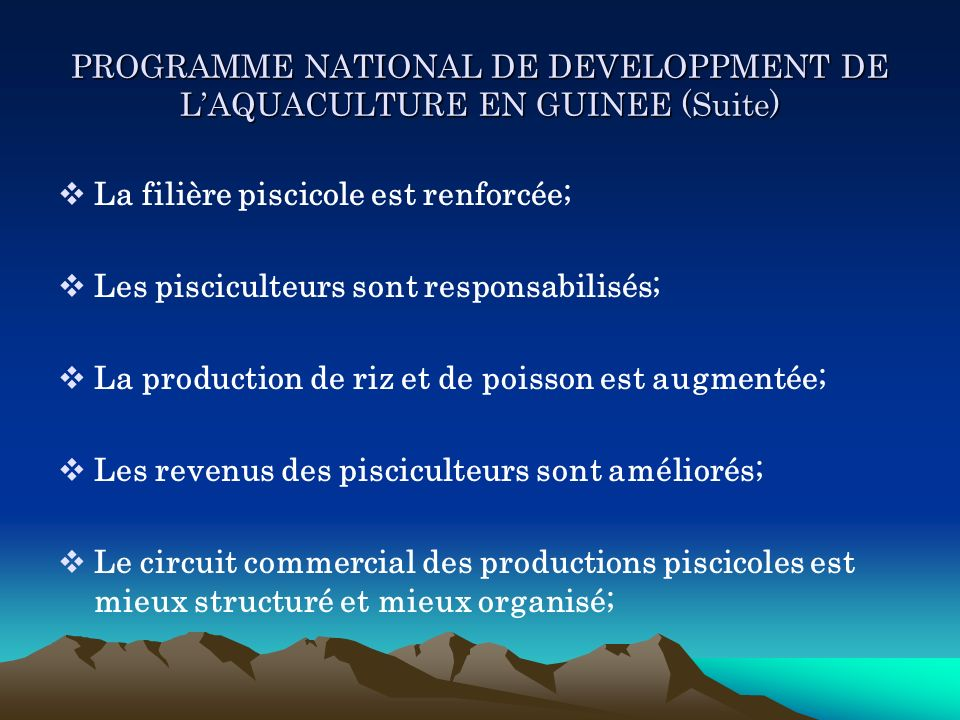 PROGRAMME NATIONAL DE DEVELOPPMENT DE L'AQUACULTURE EN GUINEE (Suite)