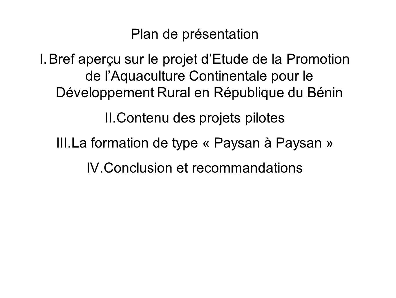 Contenu des projets pilotes La formation de type « Paysan à Paysan »