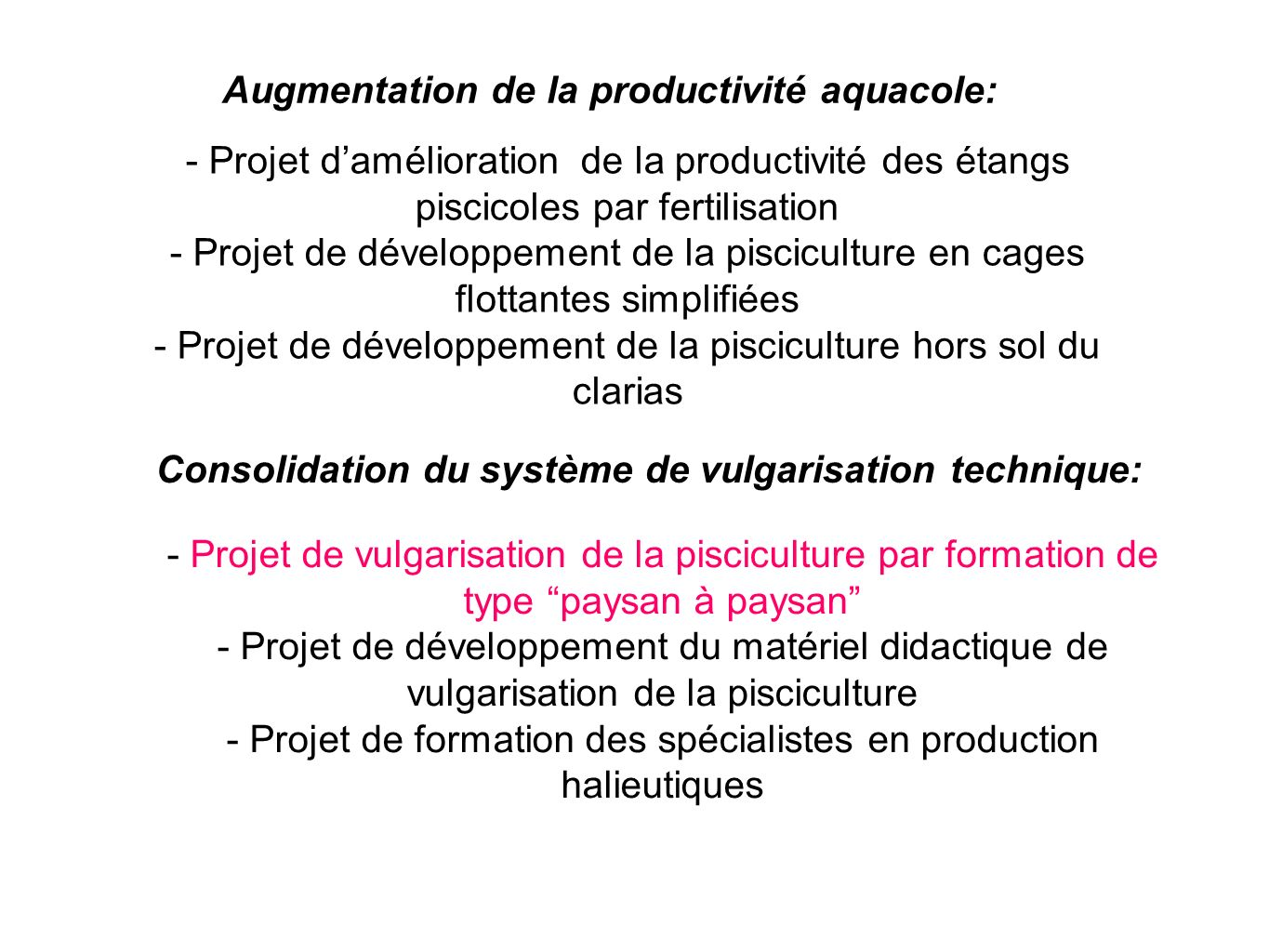Augmentation de la productivité aquacole: