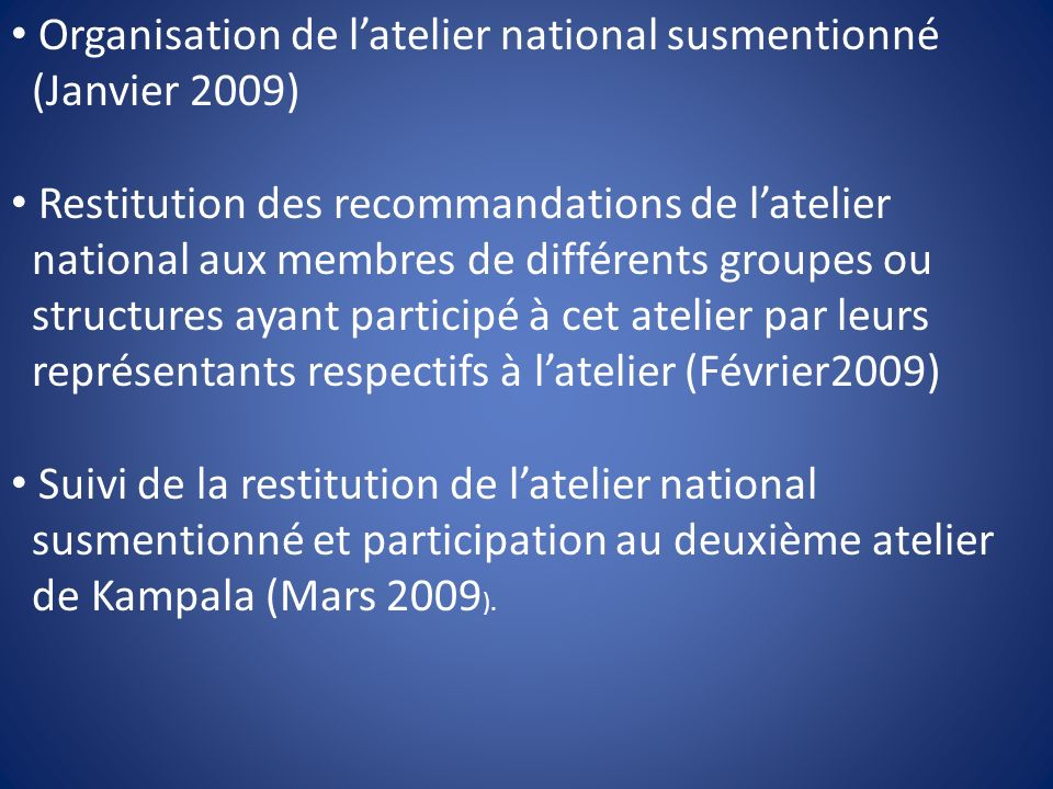 Organisation de l'atelier national susmentionné