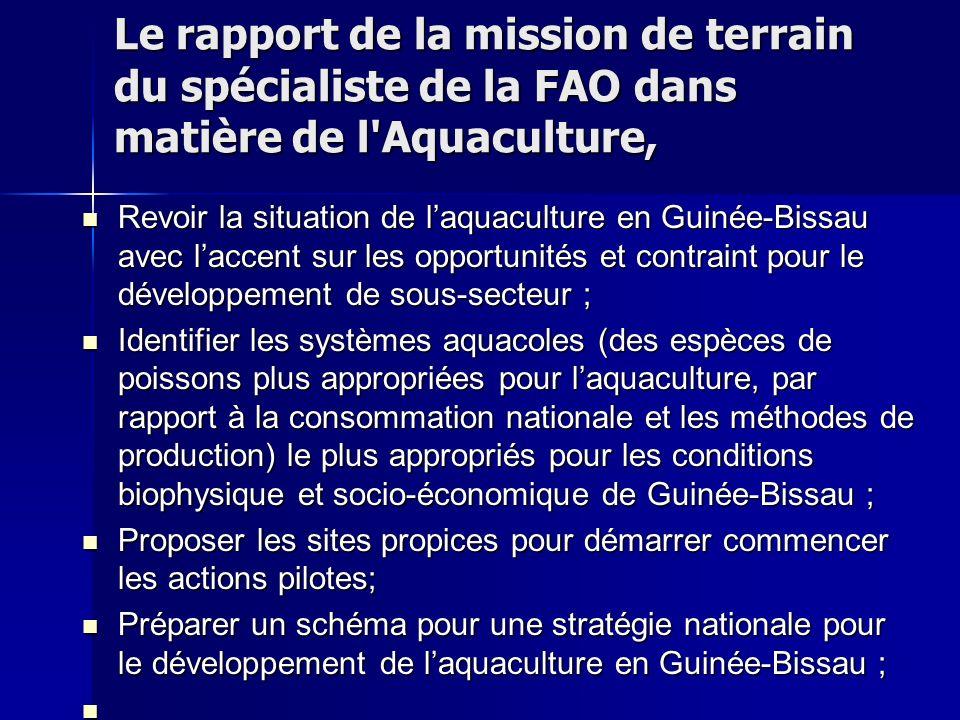 Le rapport de la mission de terrain du spécialiste de la FAO dans matière de l Aquaculture,