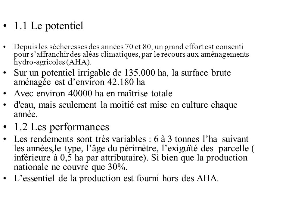1.1 Le potentiel 1.2 Les performances