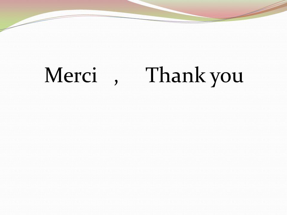 Merci , Thank you
