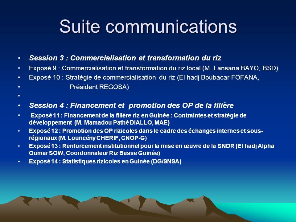 Suite communications Session 3 : Commercialisation et transformation du riz.