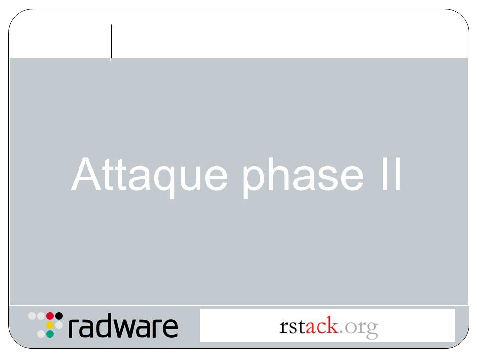 Attaque phase II