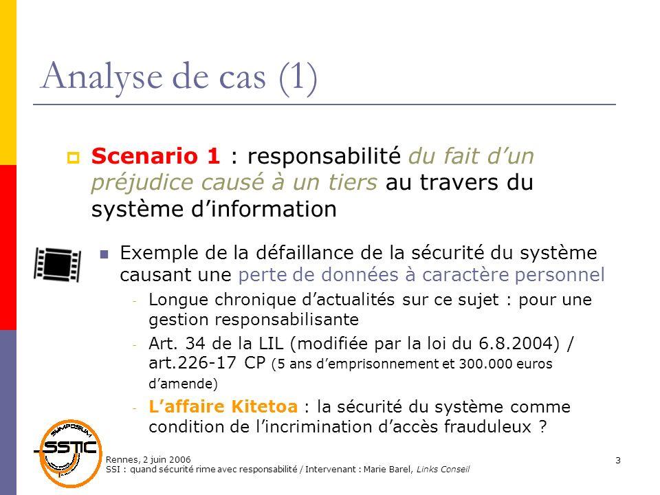 Analyse de cas (1)Scenario 1 : responsabilité du fait d'un préjudice causé à un tiers au travers du système d'information.