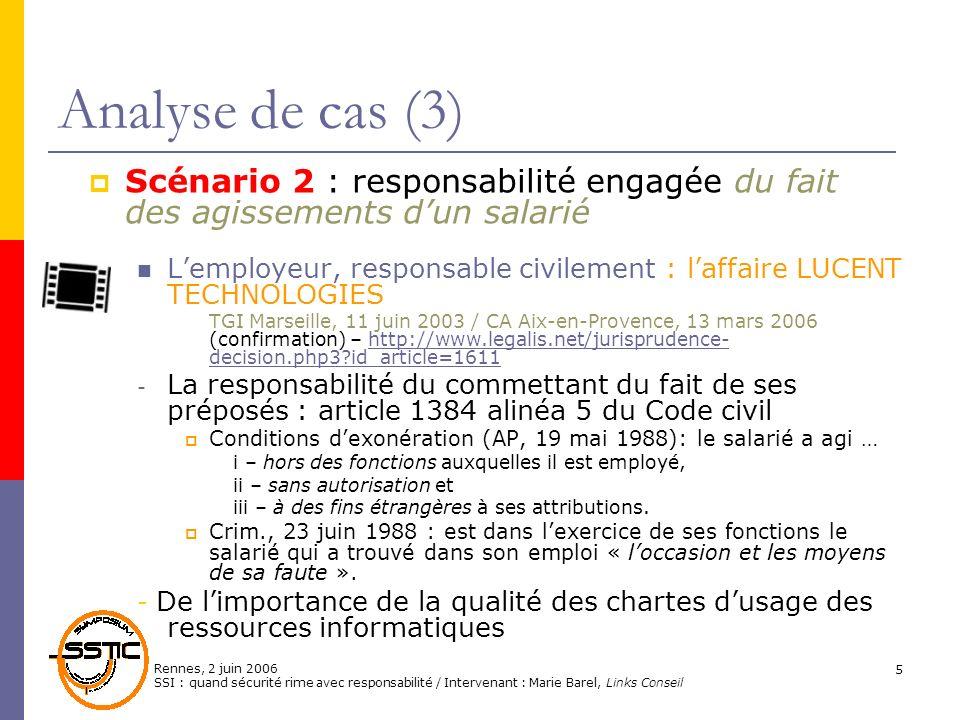 Analyse de cas (3)Scénario 2 : responsabilité engagée du fait des agissements d'un salarié.