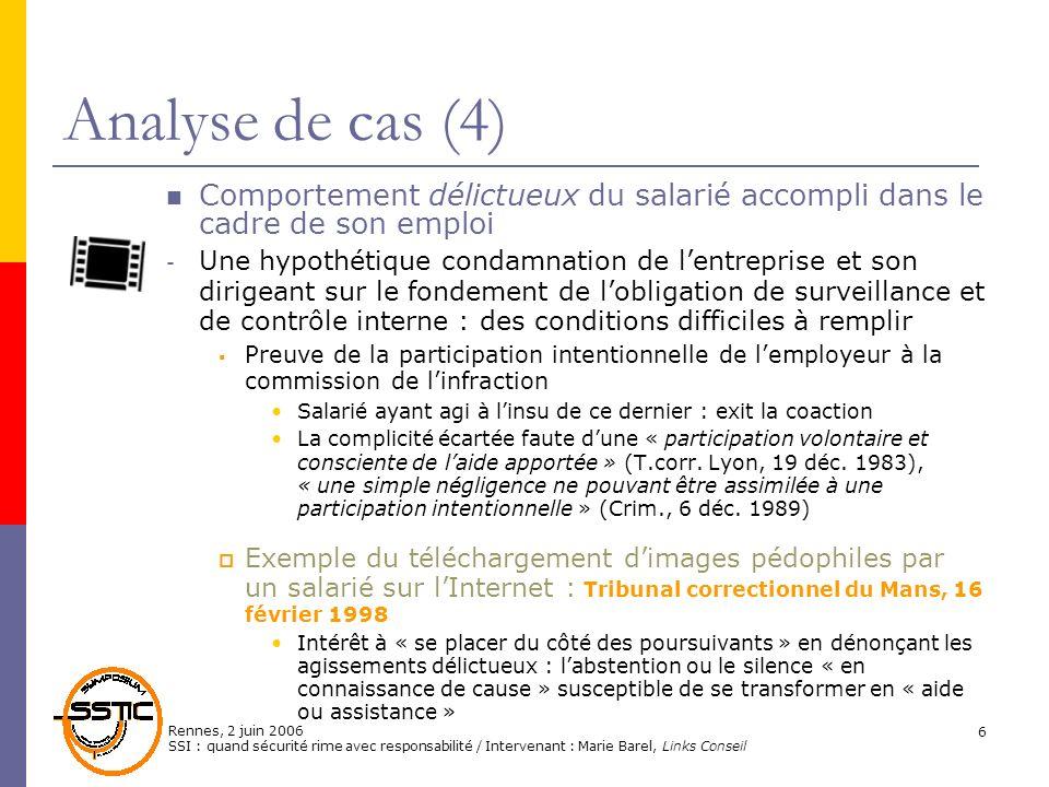 Analyse de cas (4)Comportement délictueux du salarié accompli dans le cadre de son emploi.