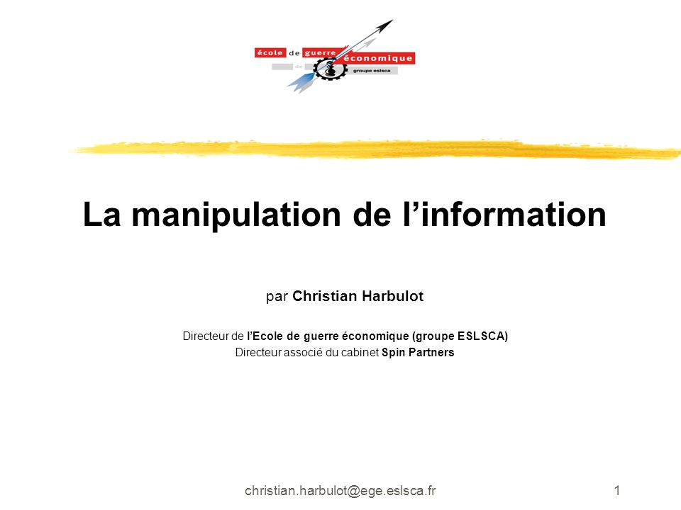 La manipulation de l'information