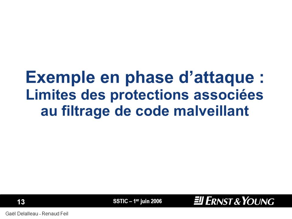 Exemple en phase d'attaque : Limites des protections associées au filtrage de code malveillant