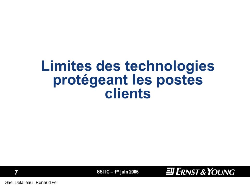 Limites des technologies protégeant les postes clients