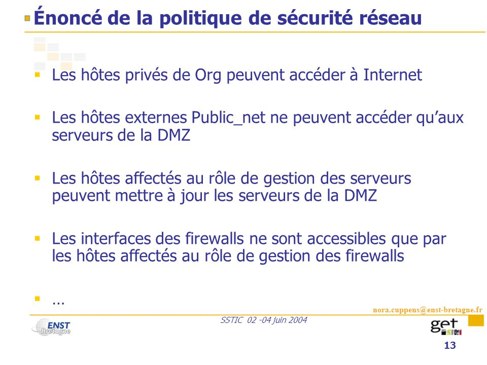 Énoncé de la politique de sécurité réseau
