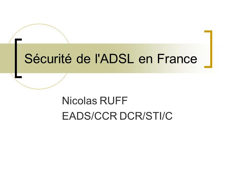 Sécurité de l ADSL en France