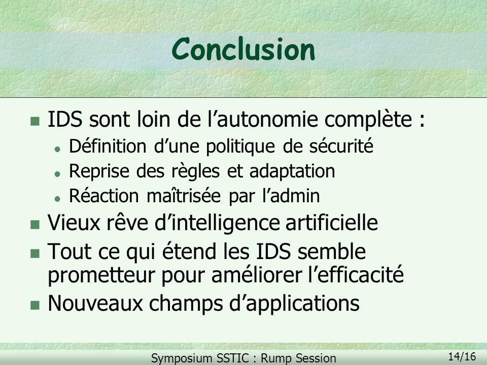 Conclusion IDS sont loin de l'autonomie complète :