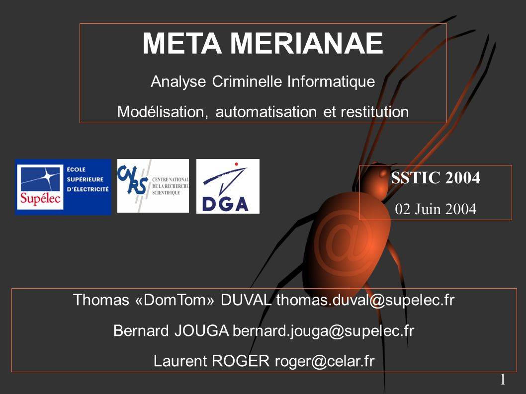 META MERIANAE SSTIC 2004 Analyse Criminelle Informatique