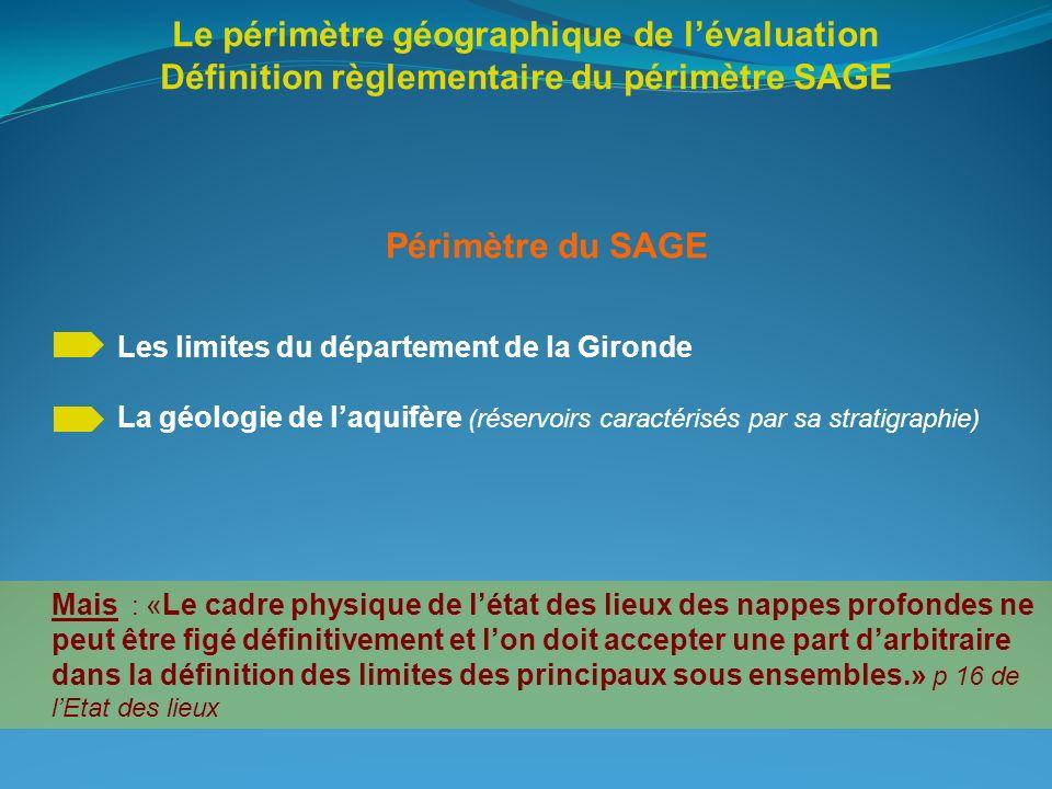 Le périmètre géographique de l'évaluation Définition règlementaire du périmètre SAGE