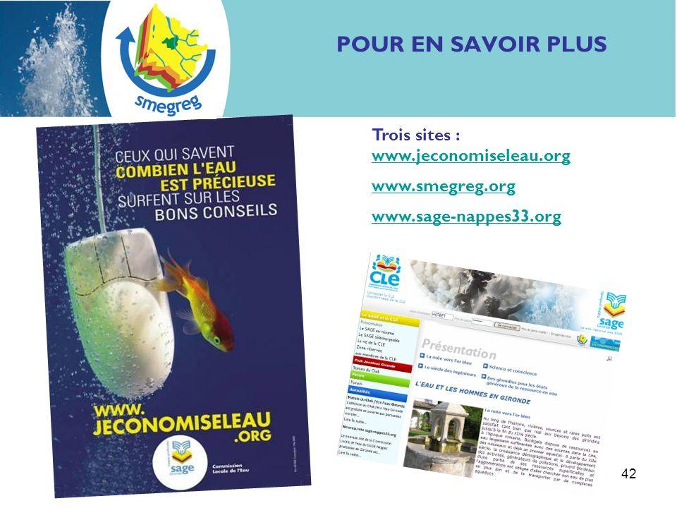 POUR EN SAVOIR PLUS Trois sites : www.jeconomiseleau.org