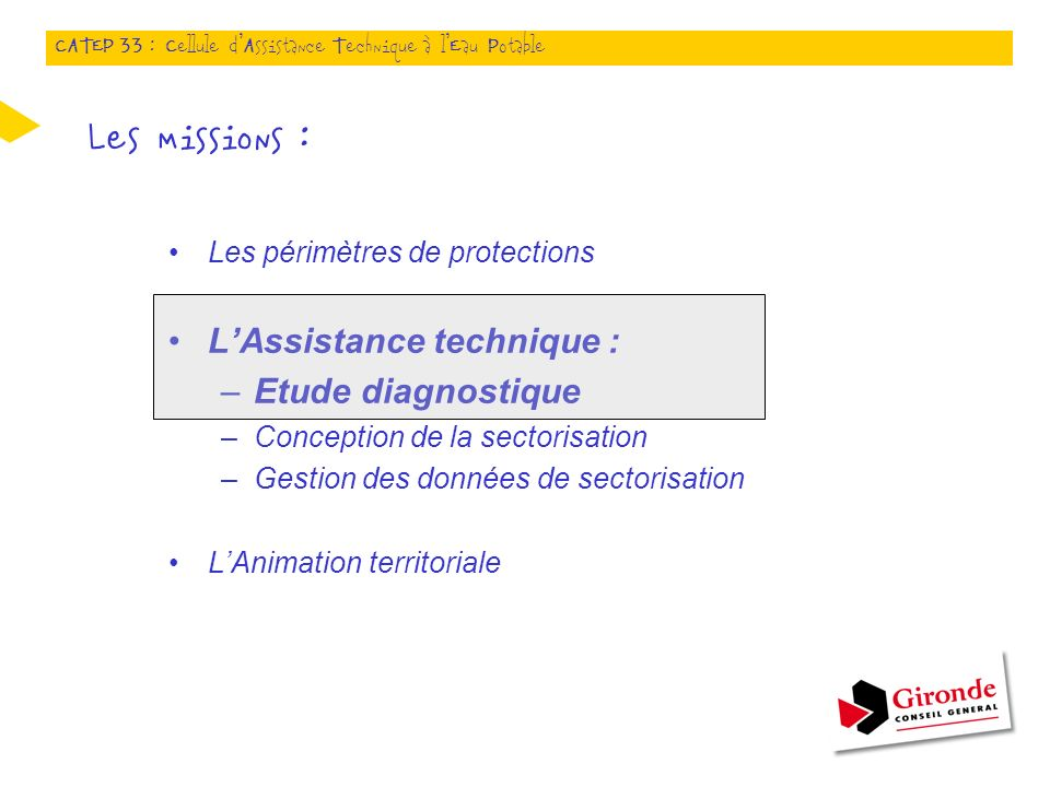 Les missions : L'Assistance technique : Etude diagnostique