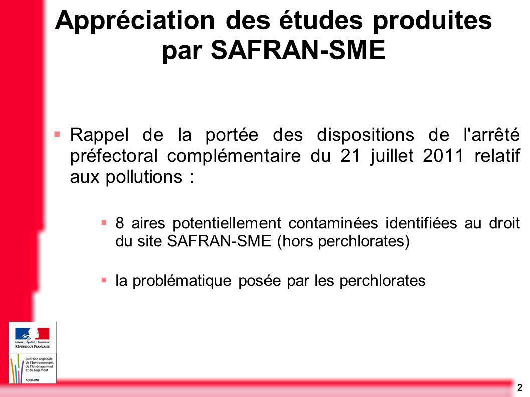 Appréciation des études produites par SAFRAN-SME