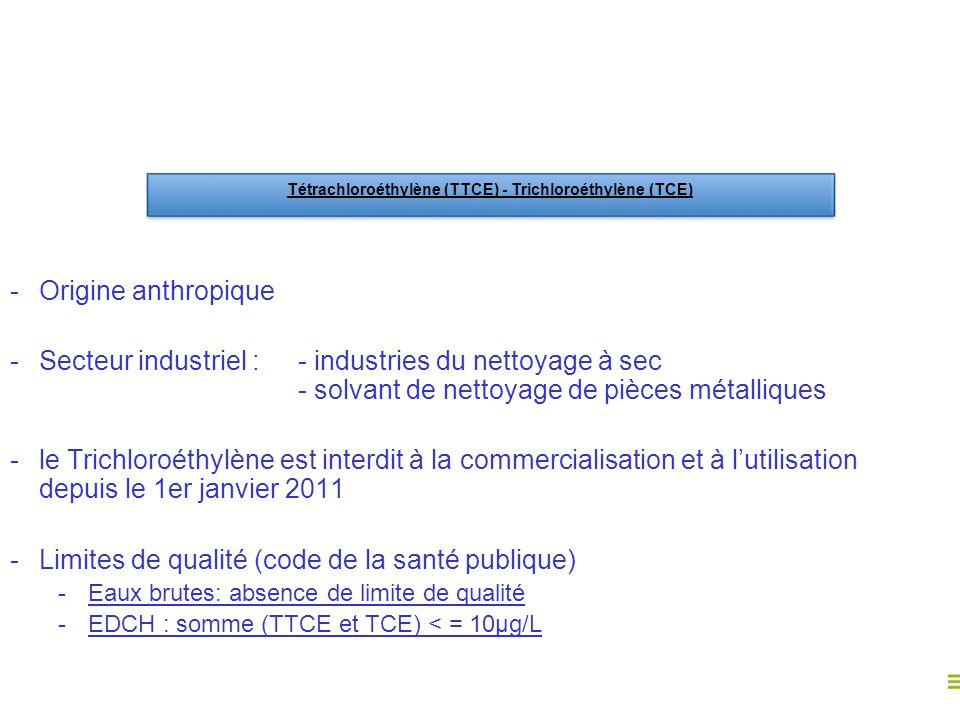 Tétrachloroéthylène (TTCE) - Trichloroéthylène (TCE)
