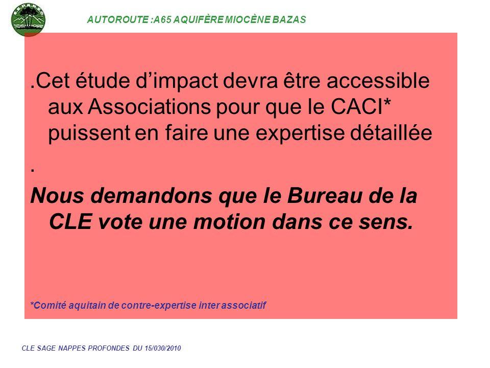Nous demandons que le Bureau de la CLE vote une motion dans ce sens.