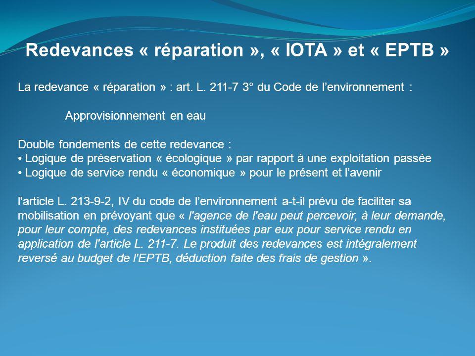 Redevances « réparation », « IOTA » et « EPTB »