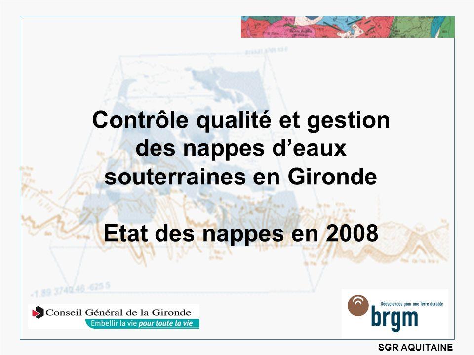 Contrôle qualité et gestion des nappes d'eaux souterraines en Gironde Etat des nappes en 2008