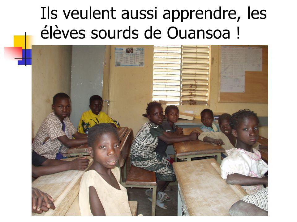 Ils veulent aussi apprendre, les élèves sourds de Ouansoa !