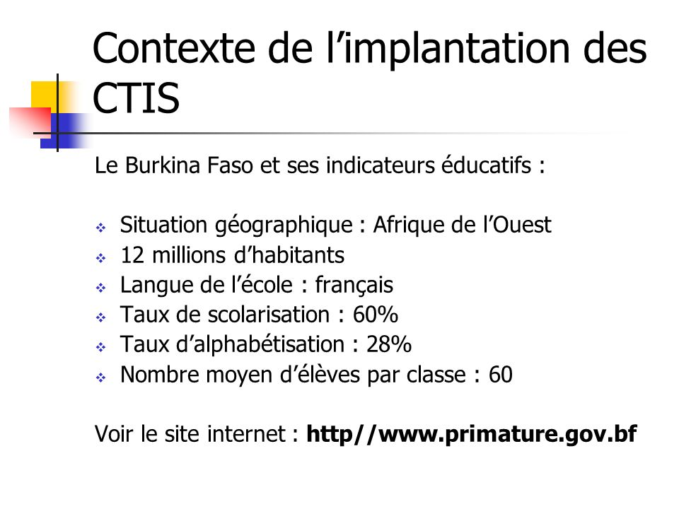 Contexte de l'implantation des CTIS