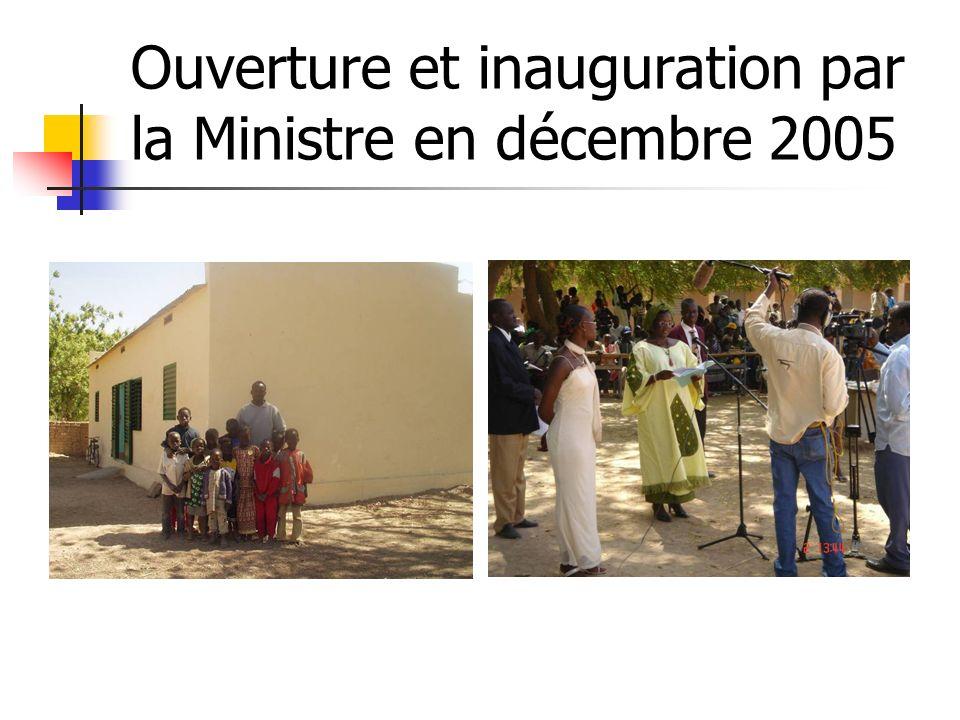 Ouverture et inauguration par la Ministre en décembre 2005