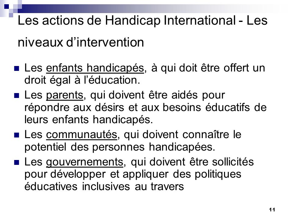 Les actions de Handicap International - Les niveaux d'intervention