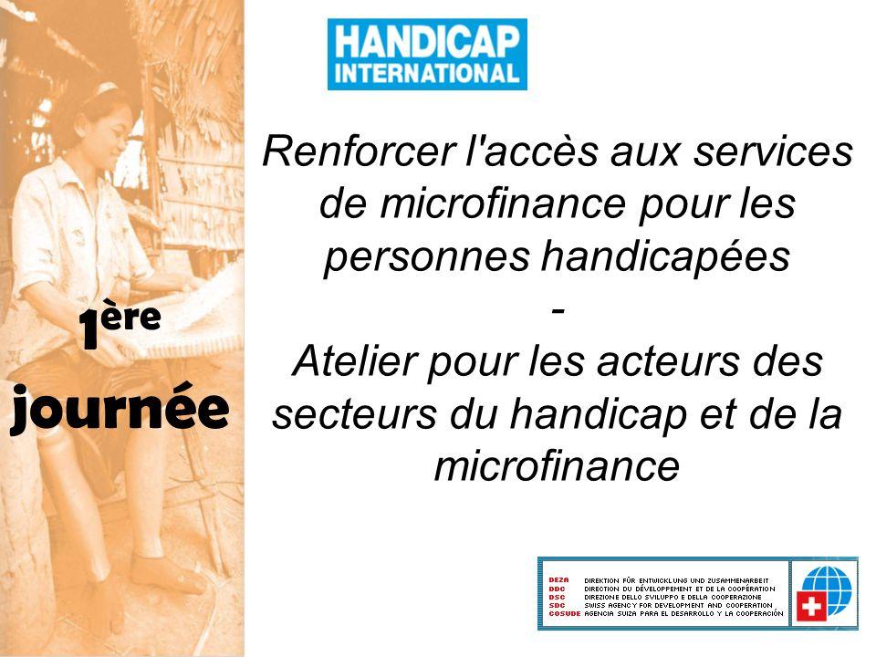 Renforcer l accès aux services de microfinance pour les personnes handicapées