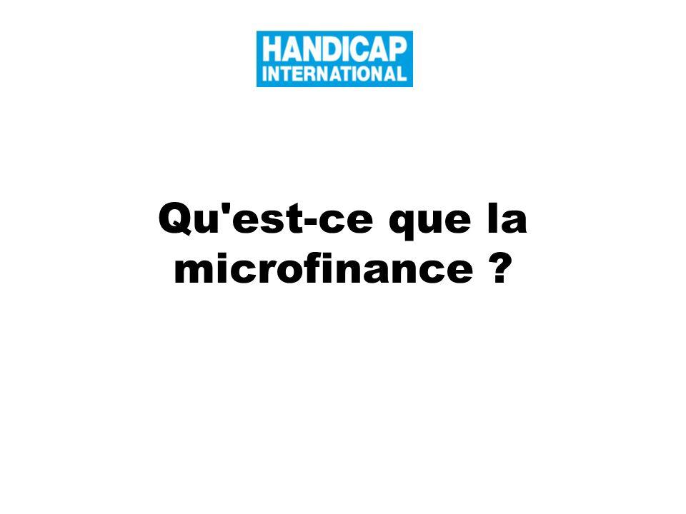 Qu est-ce que la microfinance