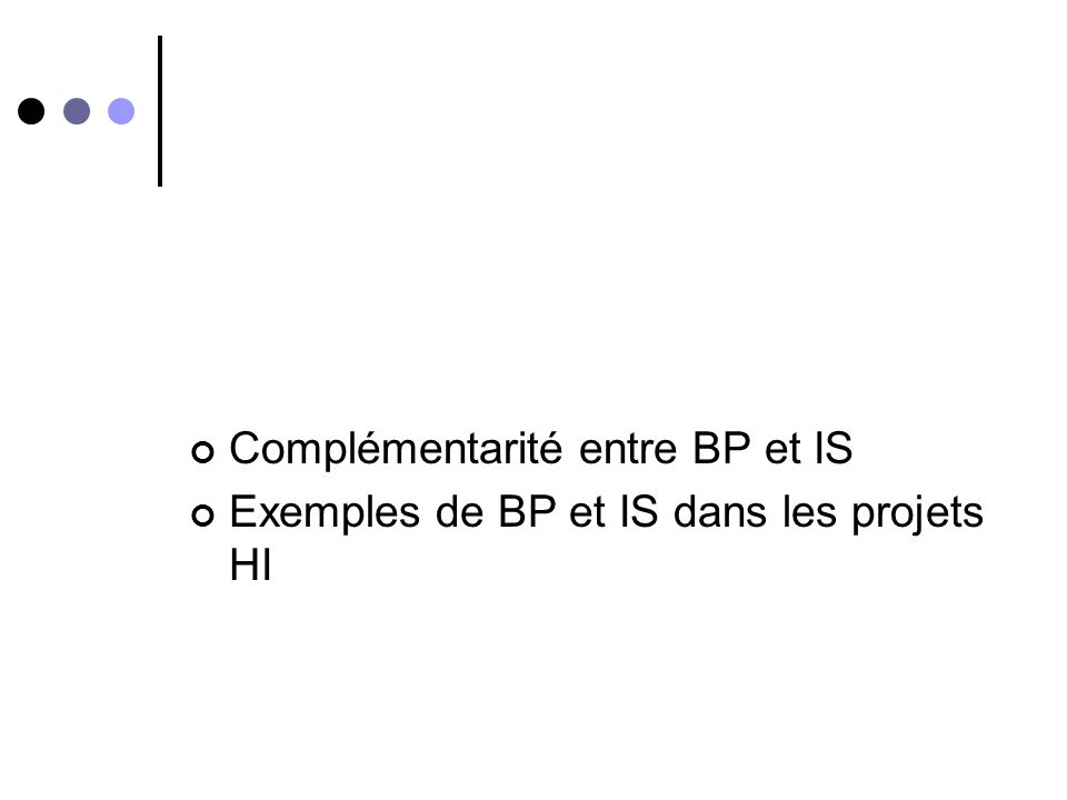 Complémentarité entre BP et IS