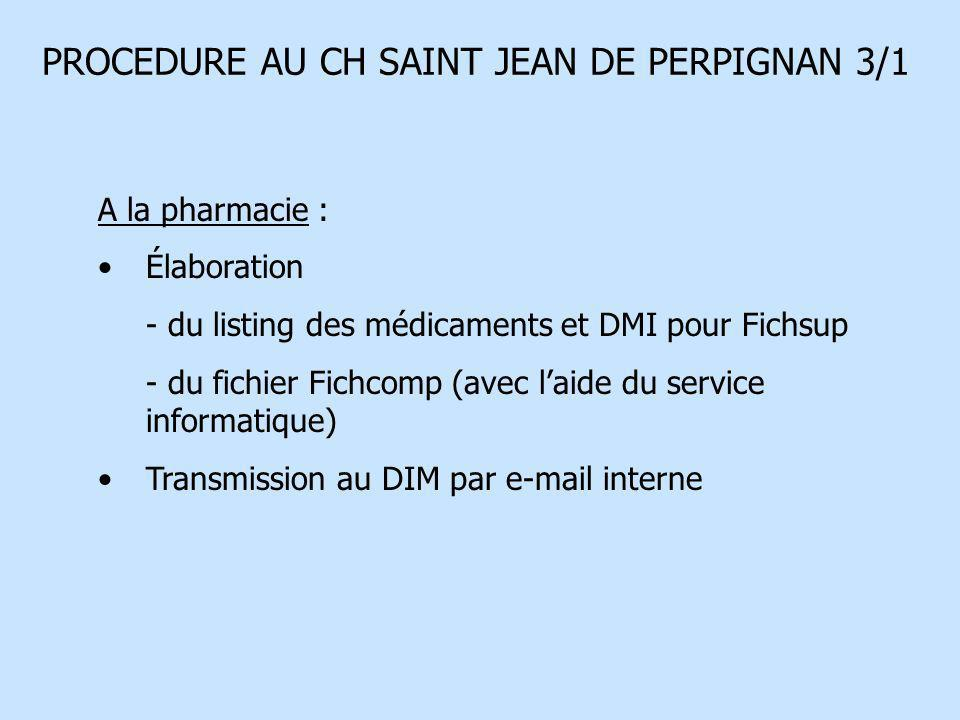 PROCEDURE AU CH SAINT JEAN DE PERPIGNAN 3/1