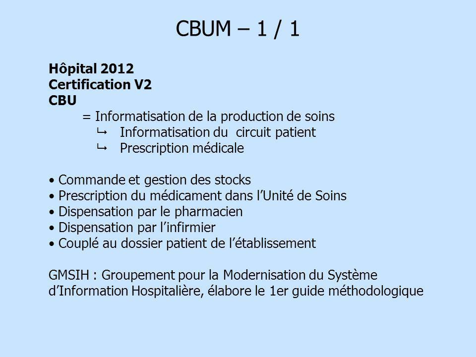 CBUM – 1 / 1 Hôpital 2012 Certification V2 CBU