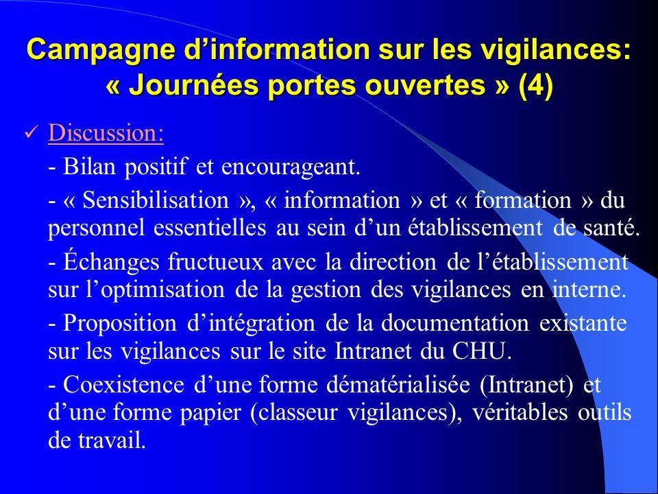 Campagne d'information sur les vigilances: « Journées portes ouvertes » (4)