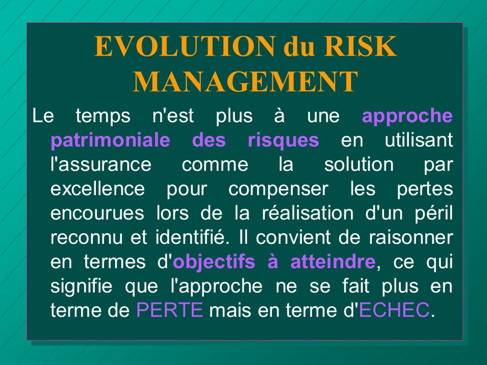 EVOLUTION du RISK MANAGEMENT