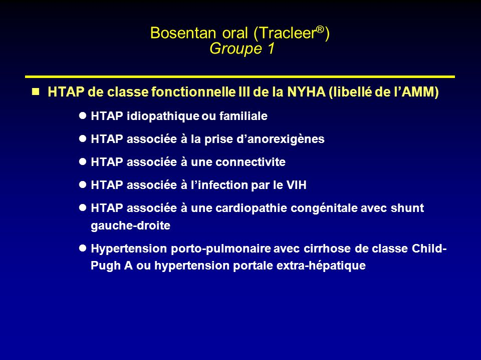 Bosentan oral (Tracleer®) Groupe 1