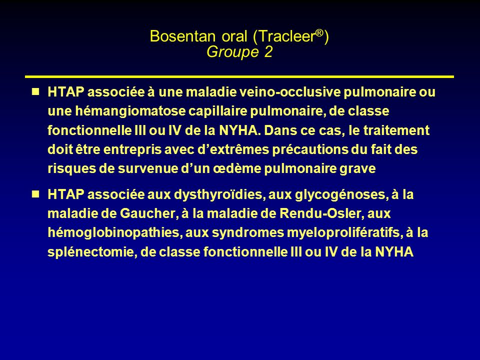 Bosentan oral (Tracleer®) Groupe 2